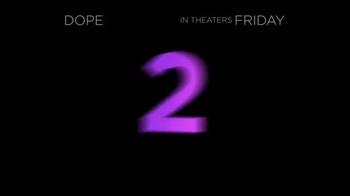 Dope - Alternate Trailer 20