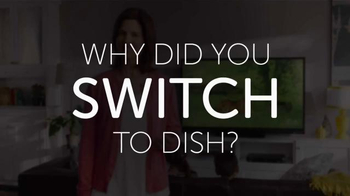 Dish Network TV Spot, 'The Switch' - Thumbnail 1