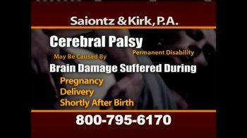 Saiontz & Kirk, P.A. TV Spot, 'Cerebral Palsy, Erb's Palsy, Birth Injury'