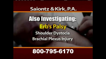 Saiontz & Kirk, P.A. TV Spot, 'Cerebral Palsy, Erb's Palsy, Birth Injury' - Thumbnail 5