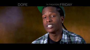 Dope - Alternate Trailer 18