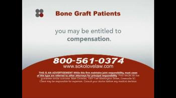 Sokolove Law TV Spot, 'Bone Graft Patients' - Thumbnail 5