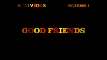 Last Vegas - Alternate Trailer 10