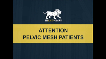 Relion Group TV Spot, 'Pelvic Mesh'
