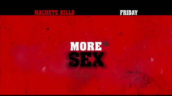 Machete Kills - Alternate Trailer 25