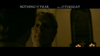 Nothing Left to Fear Blu-ray and DVD Combo Pack TV Spot - Thumbnail 6