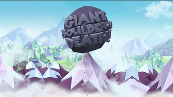Giant Boulder of Death TV Spot, 'Rolling In' - Thumbnail 2