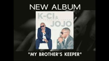 K-Ci and Jojo 'My Brother's Keeper' TV Spot