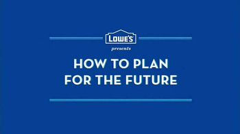 Lowe's TV Spot, 'Planning for the Future' - Thumbnail 1