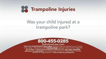 Sokolove Law TV Spot, 'Trampoline Injuries'