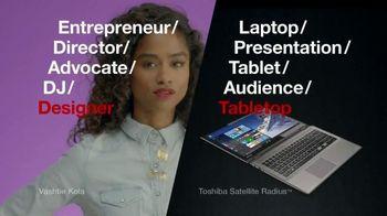 Toshiba Satellite Radius TV Spot, 'Tastemaker' Featuring Vashtie Kola - 1035 commercial airings