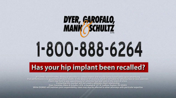 Dyer, Garofalo, Mann & Schultz TV Spot, 'Hip Implant' - Thumbnail 8