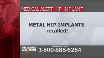 Dyer, Garofalo, Mann & Schultz TV Spot, 'Hip Implant' - Thumbnail 2