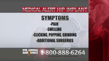 Dyer, Garofalo, Mann & Schultz TV Spot, 'Hip Implant' - Thumbnail 4