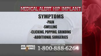 Dyer, Garofalo, Mann & Schultz TV Spot, 'Hip Implant' - Thumbnail 5