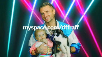 Myspace TV Spot, 'Here's Riff Raff'
