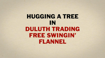 Duluth Trading Women's Flannel TV Spot, 'Hugging a Tree' - Thumbnail 3