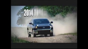 2014 Toyota Tundra TV Spot, 'More Truck Than You'll Ever Need' - Thumbnail 7