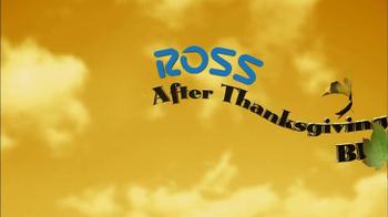 Ross After Thanksgiving Blowout TV Spot  - Thumbnail 1