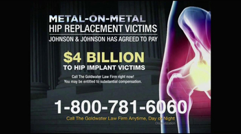 Goldwater Law Firm TV Spot, 'Metal-on-Metal Hip Implants'
