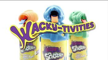 Wacky-Tivities Spatter TV Spot - Thumbnail 2