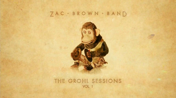Zac Brown Band: The Grohl Sessions Vol. 1 thumbnail