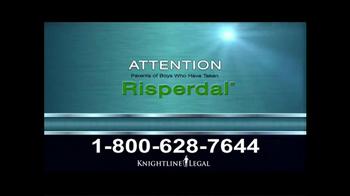 Knightline Legal TV Spot, 'Risperdal' - Thumbnail 1