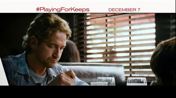 Playing for Keeps - Alternate Trailer 8