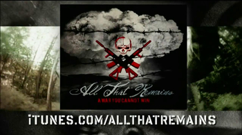 All That Remains, A War You Cannot Win TV Spot - Thumbnail 3