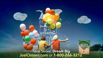 Joel Osteen Dream Big TV Spot - Thumbnail 5