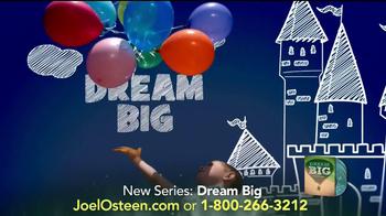 Joel Osteen Dream Big TV Spot - Thumbnail 7