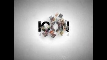Icon Series TV Spot  - Thumbnail 3