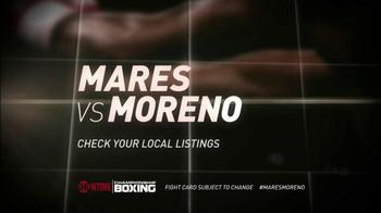 Showtime TV Spot, 'Mares Vs. Moreno' - Thumbnail 9