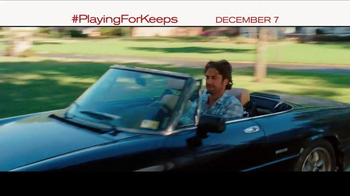 Playing for Keeps - Alternate Trailer 4