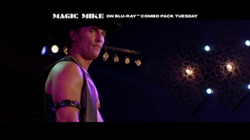 Magic Mike Extended Blu-Ray, DVD TV Spot - Thumbnail 4