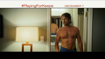 Playing for Keeps - Alternate Trailer 9