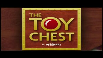 PetSmart TV Spot For The Toy Chest Aisle