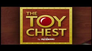 PetSmart TV Spot For The Toy Chest Aisle - 193 commercial airings