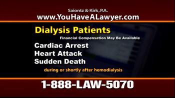 Saiontz & Kirk, P.A. TV Spot 'Dialysis' - Thumbnail 3