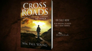 Cross Roads by WM. Paul Young TV Spot