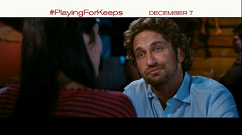 Playing for Keeps - Alternate Trailer 11