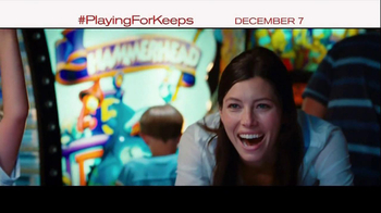 Playing for Keeps - Alternate Trailer 6