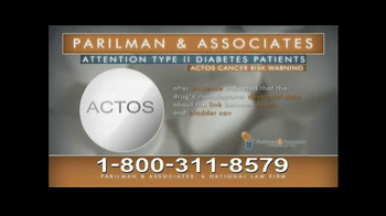 Parilman & Associates TV Spot, 'Actos and Type II Diabetes'