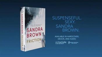 Sandra Brown ''Friction'' TV Spot - Thumbnail 4
