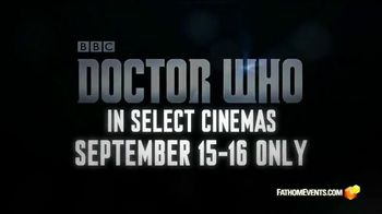 Fathom Events TV Spot, 'Doctor Who: Dark Water/Death in Heaven' - 51 commercial airings
