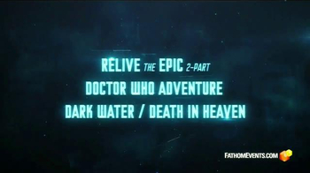 Fathom Events TV Spot, 'Doctor Who: Dark Water/Death in Heaven' - Thumbnail 3