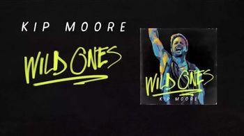 Kip Moore ''Wild Ones'' TV Spot