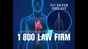 1-800-LAW-FIRM TV Spot, 'IVC Filter Implant'