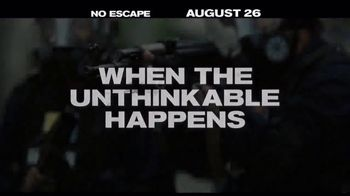 No Escape - Alternate Trailer 13