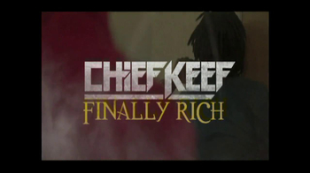 Finally Rich by Chief Keef TV Spot  - Thumbnail 8